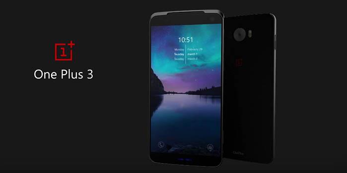 OnePlus 3 specs revelead before launch